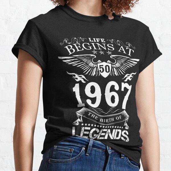 Das Leben beginnt bei Fifty - 1967 - Die Geburt der Legenden Classic T-Shirt