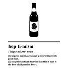 Hoptimism Definition - Beer Pun - Beer Humor by yayandrea