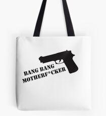 Bang Bang  Tote Bag