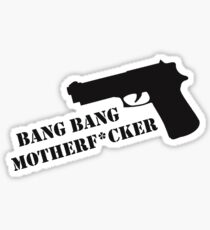 Bang Bang  Sticker