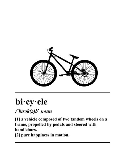 Bicycle Definition - Happiness In Motion by yayandrea
