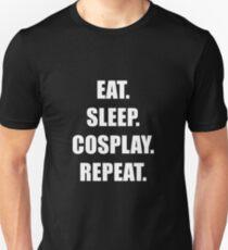 Eat. Sleep. Cosplay. Repeat. Unisex T-Shirt