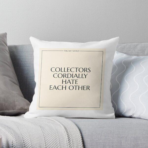 The Art World: Collectors Throw Pillow