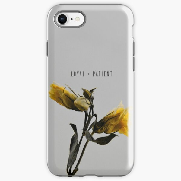 Loyal And Patient Quote On Yellow Floral Background iPhone Tough Case