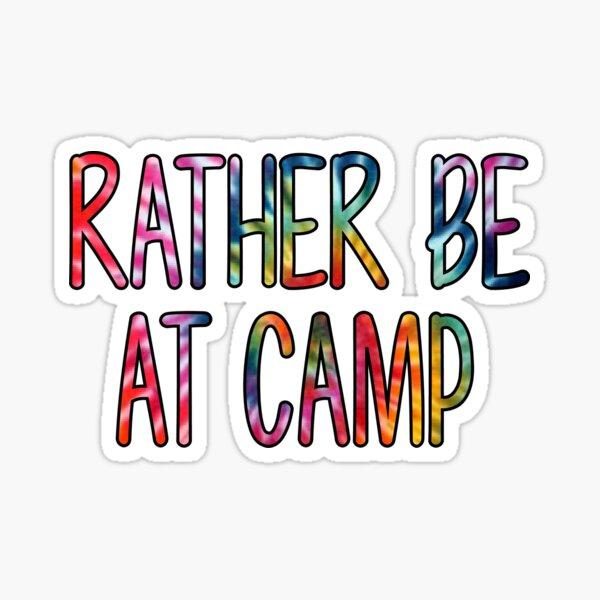 Rather Be at Camp Tie Dye Sticker Sticker