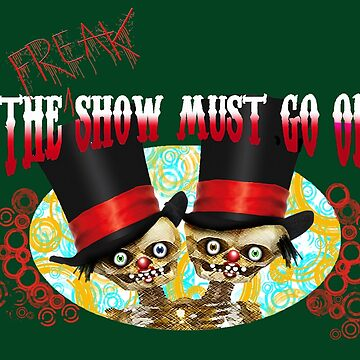 freak show must go on by ywill