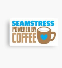 Seamstress powered by coffee Canvas Print
