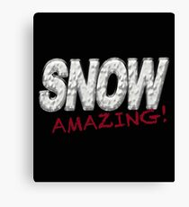 SNOW AWESOME - Winter Snow Lover Canvas Print