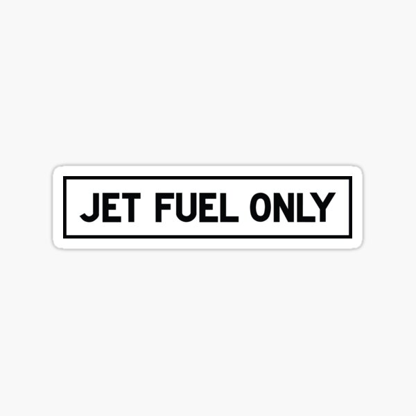 JET FUEL ONLY - Aviation Warning Label  Sticker