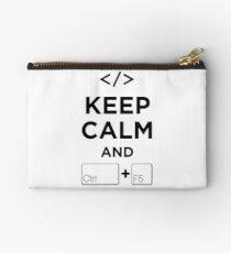 Keep Calm and Ctrl + F5 Studio Pouch