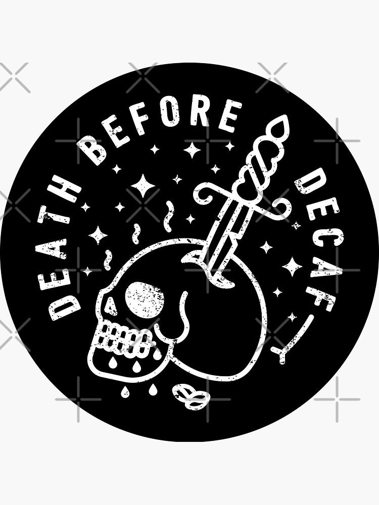 Death Before Decaf by rfad