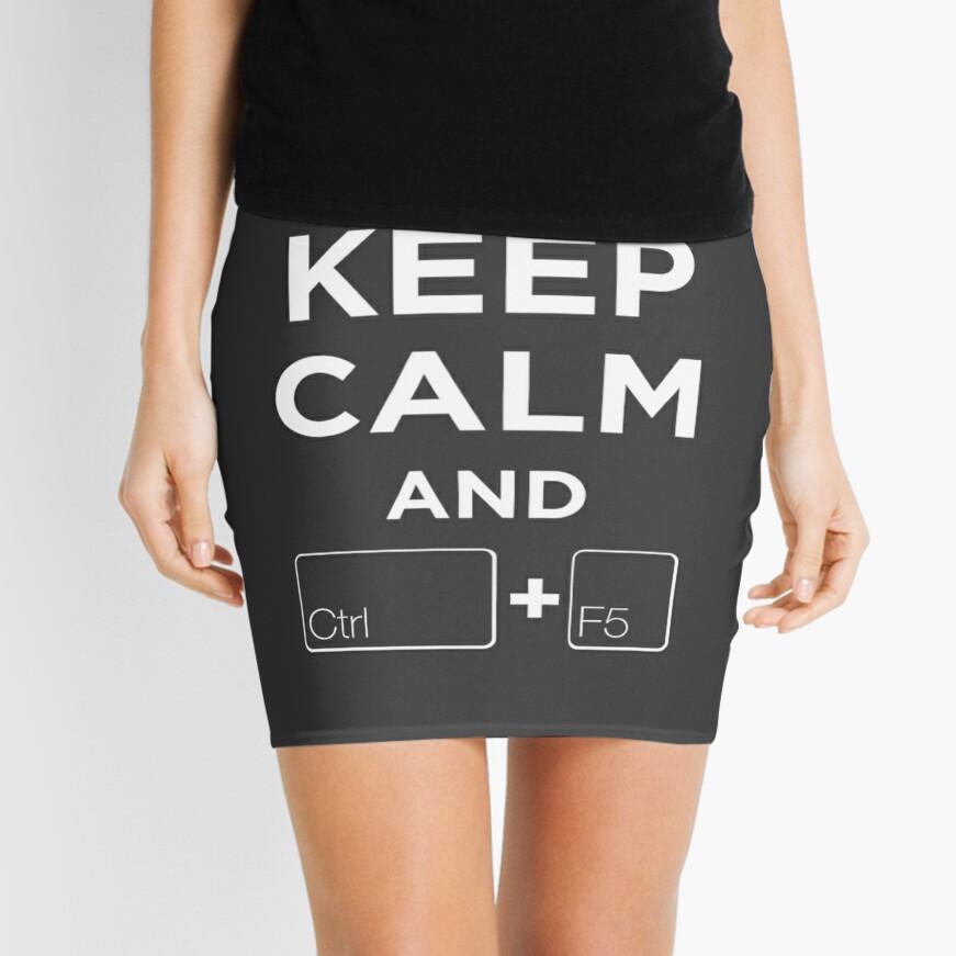 Keep Calm and Ctrl + F5 Dark Edition Mini Skirt Front