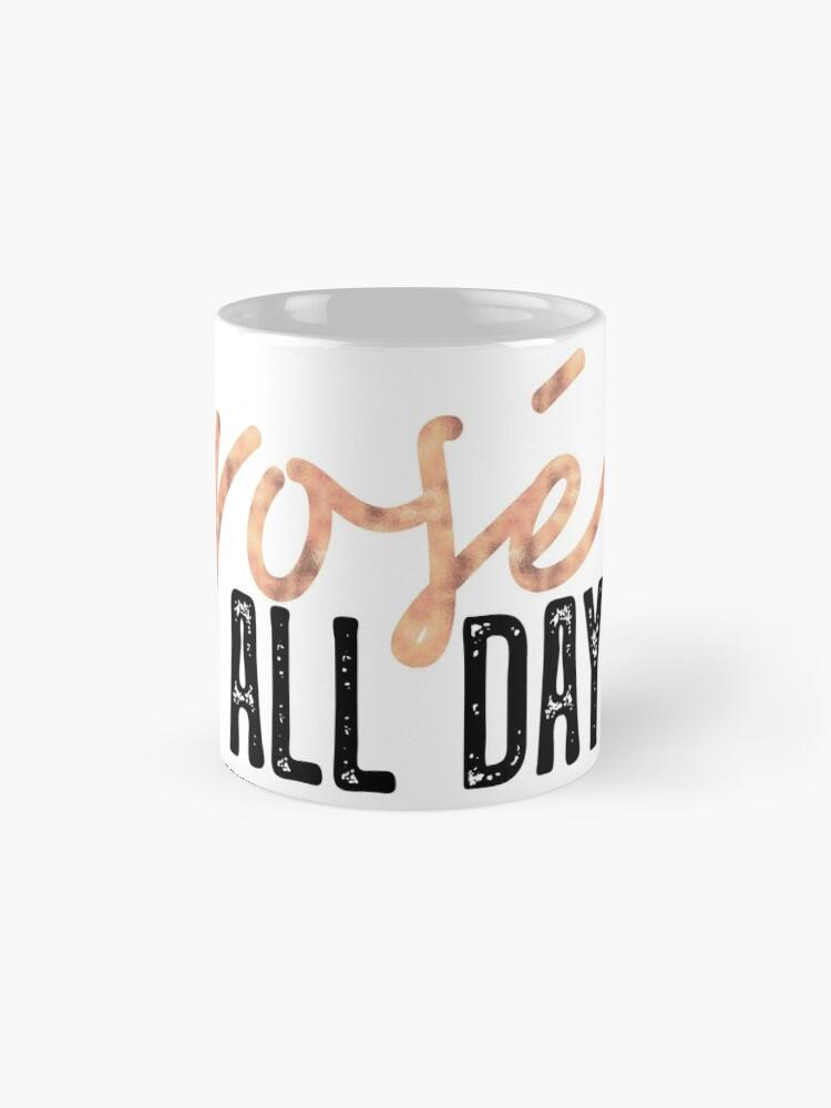 Alternate view of Rosé all day Mug
