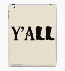 Y'all Boots iPad Case/Skin