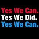 Yes We Can by fishbiscuit