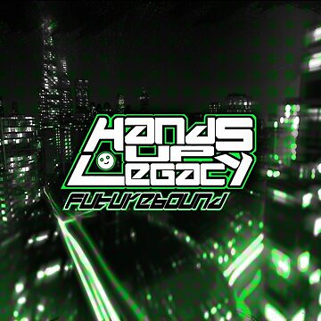 Hands Up Legacy Futurebound Variant Two by handsuplegacy