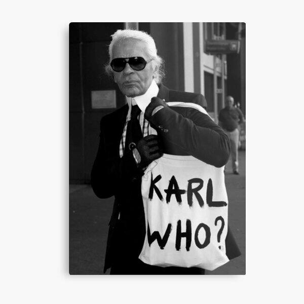 Karl Lagerfeld; Karl qui? Impression métallique