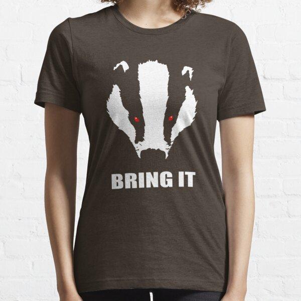 Honey Badger - Bring It Essential T-Shirt