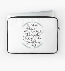 I Can Do All Things Through Christ Who Strengthens Me Laptop Sleeve