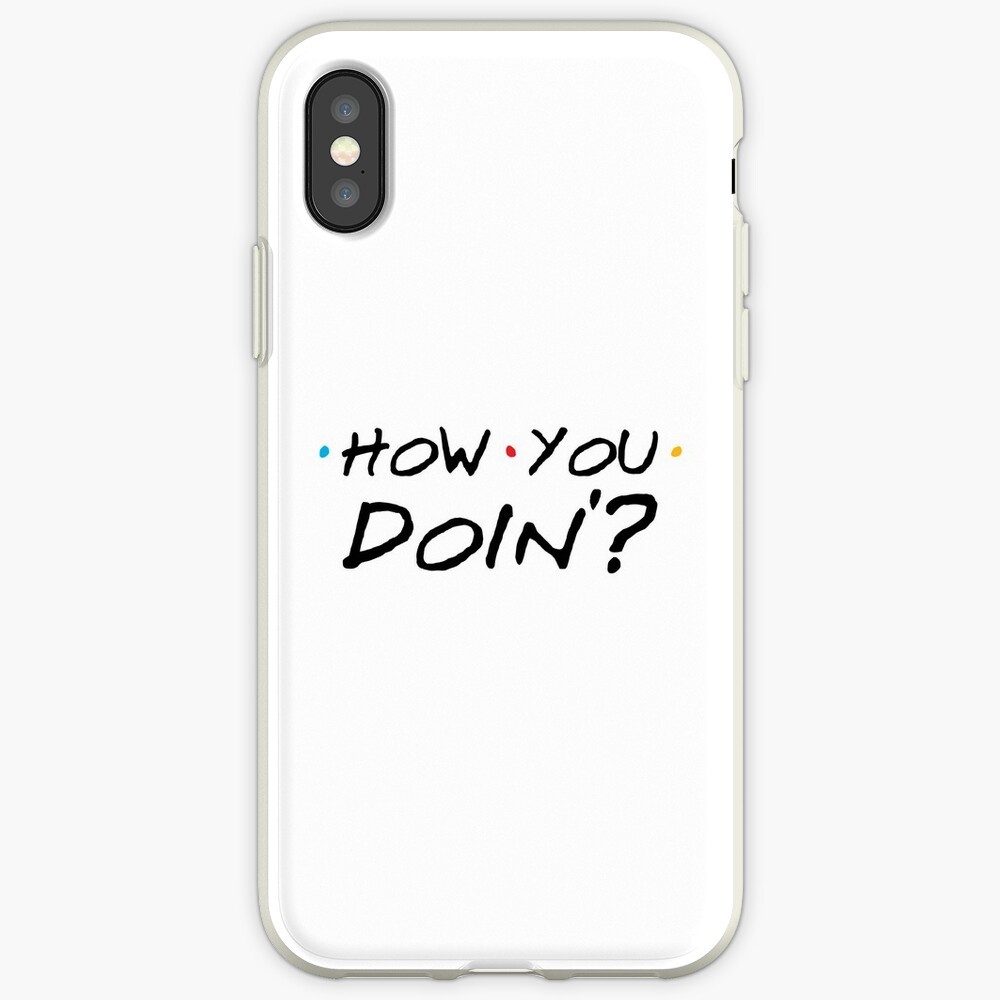 How You Doin'? iPhone Case & Cover