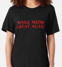 MAKE MUSIC GREAT AGAIN - Art By Kev G Slim Fit T-Shirt