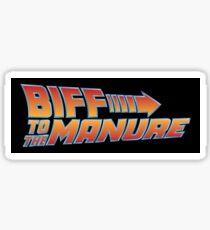 Biff To The Manure Sticker