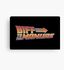Biff To The Manure Canvas Print