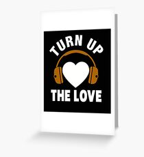 Turn Up The Love Headphones Heart Greeting Card