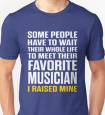 I Raised Mine Mom Dad Parent  Unisex T-Shirt