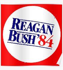 REAGAN/BUSH 1984 Poster