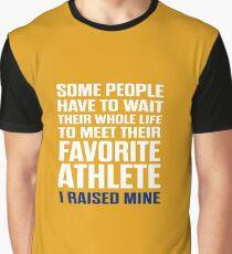 Favorite Athlete I Raised Mine  Graphic T-Shirt