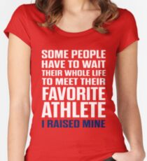 Favorite Athlete I Raised Mine  Women's Fitted Scoop T-Shirt