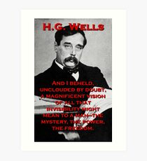 And I Beheld - HG Wells Art Print
