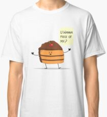 Trouble Caker! Classic T-Shirt