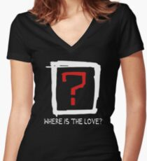 Where Is The Love ? Women's Fitted V-Neck T-Shirt