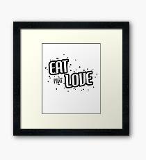 eat pray love Framed Print