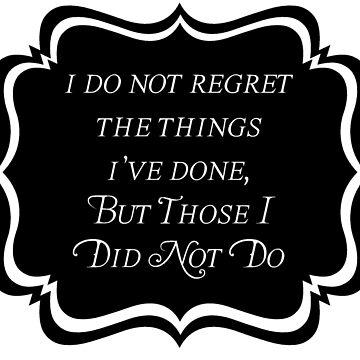 I Do Not Regret by ObliqueOptimism