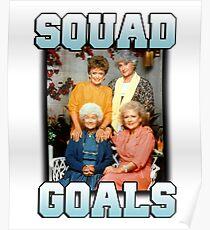 Golden Girls Squad Goals Poster
