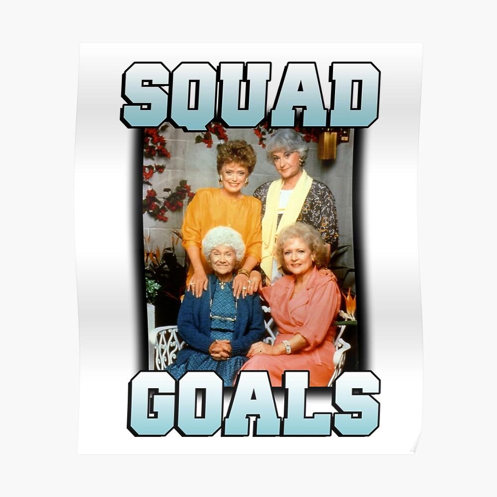 Golden Girls Squad Ziele Poster