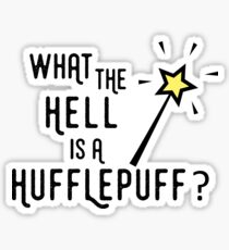 What the hell is a hufflepuff Sticker