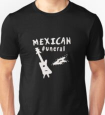MEXICAN FUNERAL  T-Shirt