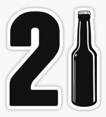 Just Turned 21 Beer Bottle 21st Birthday Sticker