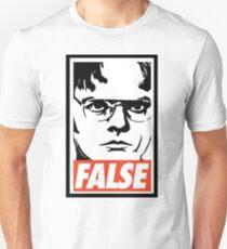 Dwight Schrute FALSE T-Shirt