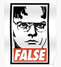Dwight Schrute FALSE Poster