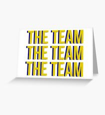 The Team x3 Greeting Card