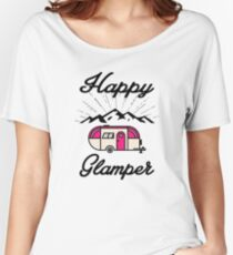 HAPPY GLAMPER CAMPER CAMPING HIKING RV RECREATIONAL VEHICLE MOUNTAINS Women's Relaxed Fit T-Shirt