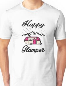 HAPPY GLAMPER CAMPER CAMPING HIKING RV RECREATIONAL VEHICLE MOUNTAINS Unisex T-Shirt