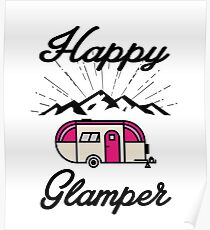 HAPPY GLAMPER CAMPER CAMPING HIKING RV RECREATIONAL VEHICLE MOUNTAINS Poster