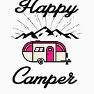 HAPPY CAMPER CAMPING HIKING RV RECREATIONAL VEHICLE MOUNTAINS by MyHandmadeSigns