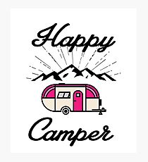 HAPPY CAMPER CAMPING HIKING RV RECREATIONAL VEHICLE MOUNTAINS Photographic Print